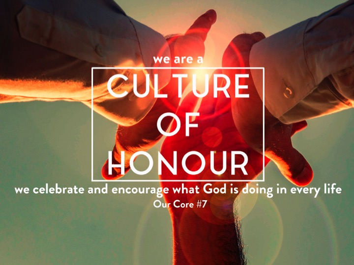 We are a culture of honour.