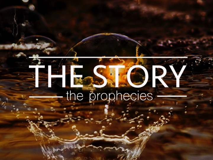 The Story – the prophecies