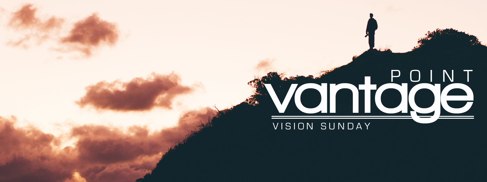 Vantage Point – Vision Sunday