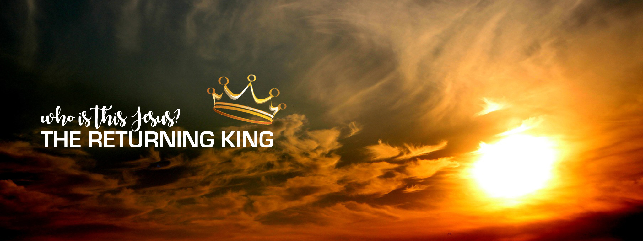 Who is this Jesus? The Returning King
