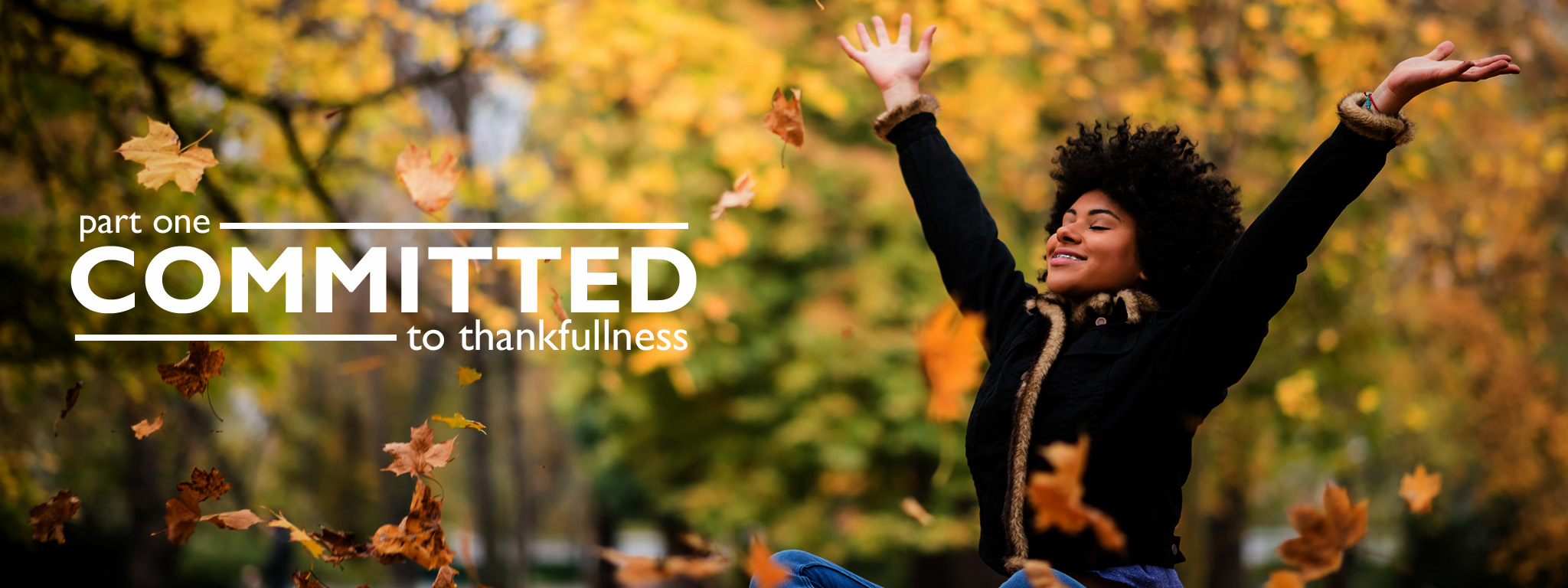 Committed – to Thankfulness