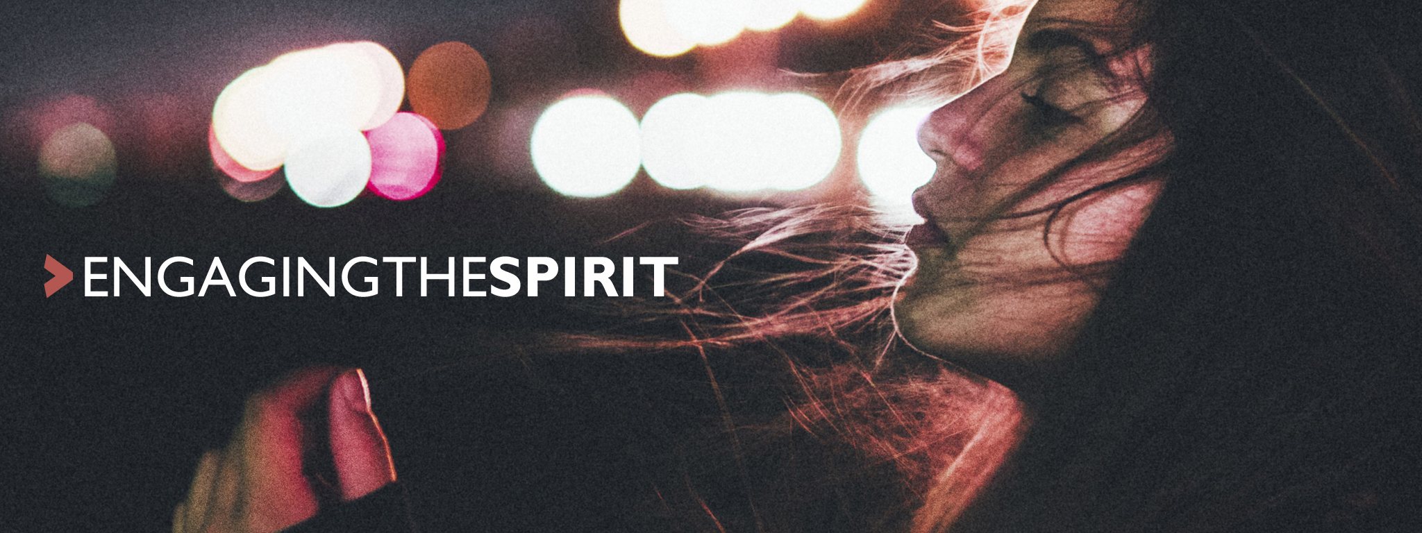 Engaging the Spirit