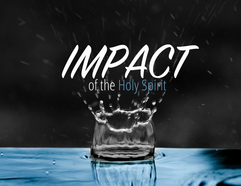 Impact of the Holy Spirit